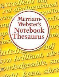 Merriam-Webster's Notebook Value Pack: Dictionary Thesaurus Spanish-