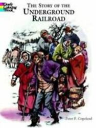 The Story of the Underground Railroad Coloring Book American History Brand New $4.99