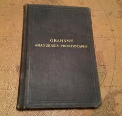 Graham's Amanuensis Phonography ShortHand Rare Book 1913 Clerical Antique Office $10.00