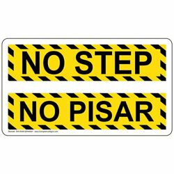 No Step Bilingual Label Decal 7x4 in. Vinyl for Industrial Notices Made in USA