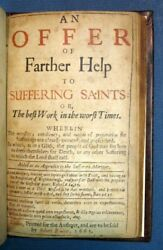 Theology  OFFER Of FARTHER HELP To SUFFERING SAINTS or The Best Work 1st 1665