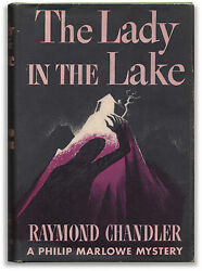 The Lady in the Lake - by Raymond Chandler - 1st Edition - Philip Marlow Classic