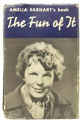 Amelia Earhart  FUN Of IT Random Records of My Own Flying and of Women Signed