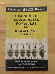 A Parade of Commercial Formulas Brazil Nut Candies Manufacturers Cookbook