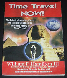 Time Travel Now! by William F. Hamilton III Book & 2 CDs 2005 Inner LightGlobal