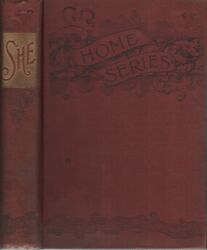 H Rider HAGGARD  SHE A History of Adventure Fireside Series No 15 January 1st