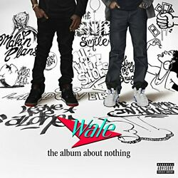 The Album About Nothing Explicit By Wale On Audio CD 2015 Very Good