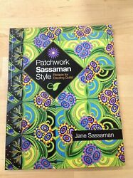 Patchwork Sassaman Style Quilting Pattern Book *NEW* Recipe for Dazzling Quilts