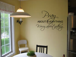 Pray About Everything Worry About Nothing Vinyl Wall Decal Lettering Sticker $11.75
