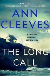THE LONG CALL BY ANN CLEEVES (2019) Hardcover first edition