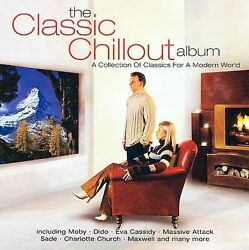 The Classic Chillout Album by Various