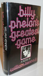 William Kennedy  Billy Phelan's Greatest Game Inscribed Association Signed 1st