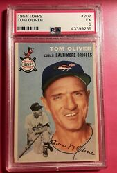 1954 Topps 207 Tom Oliver PSA 5 EX LOOKS MUCH BETTER SEE SCAN THANKS