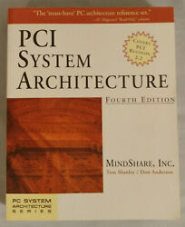 PCI System Architecture by Don Anderson; Tom Shanley; MindShare Inc. $11.99