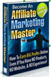 Become an Affiliate Marketing Master With NO Website and NO Experience PDF eBook $0.99