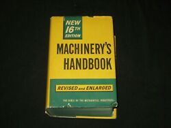 Machinery's Handbook 16th Edition Reference Book Machinist 1959