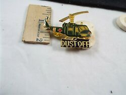 LARGE HELICOPTER DUST OFF PIN $15.99