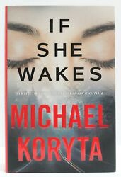 If She Wakes by Michael Koryta (2019 Hardcover)