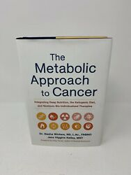 The Metabolic Approach to Cancer by Winters & Higgins (Hardcover 2017)  $11.95