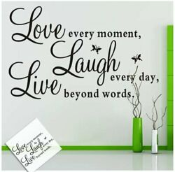 Live Every Moment Laugh Every Day Love beyond Words Vinyl Art Wall DIY Sticker $7.07