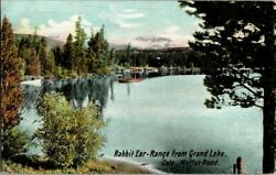 1908. RABBIT EAR RANGE. GRAND LAKE COLORADO POSTCARD GZ15 $8.00