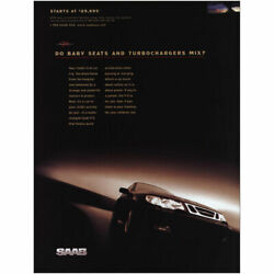 1999 Saab: Do Baby Seats and Turbochargers Mix Vintage Print Ad $7.50