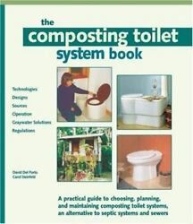 Composting Toilet System Book: A Practical Guide to Choosing Planning and Maint $38.95