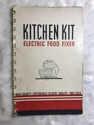 Kitchen Kit Electric Food Fixer 1938 Gilbert Instruction Manual amp; Recipe Booklet $29.99