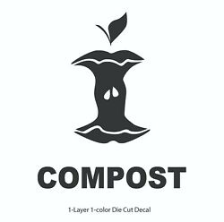 2quot; 24quot; Compost Decal Signamp;Text Die Cut Vinyl Decal Sticker for Kitchen Bins $1.90