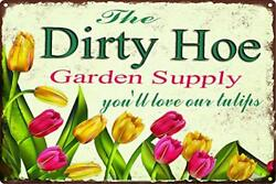 ICRAEZY The Dirty Hoe Garden Supply You#x27;ll Love Our Tulips Metal Walls Decora... $21.45
