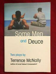 SIGNED IN PERSON TERRENCE McNALLY*Some Men and Deuce: Two Plays*Paperback $49.99