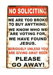 No Soliciting Tin Sign Poster Rustic Vintage Look Please Go Away Funny $8.97