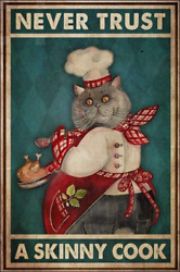 Vintage Metal Sign Cat Never Trust a Skinny Cook Retro Metal Tin Sign for Home K $19.28