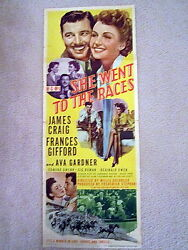 SHE WENT TO THE RACES 1945 AVA GARDNERJAMES CRAIG ORIGINAL INSERT  MOVIE POSTER