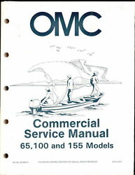 1985 OMC JOHNSON EVINRUDE COMMERCIAL SERVICE MANUAL 65 100 155