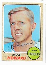 BRUCE HOWARD 1968 TOPPS AUTOGRAPHED SIGNED # 293 ORIOLES $5.60