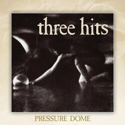 Pressure Dome - Three Hits (Vinyl Used Very Good)