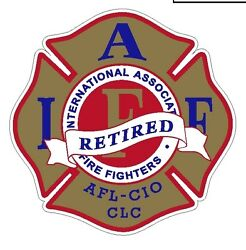 4quot; IAFF Decal Exterior Mount Gold Red and Blue Retired Please Read Auction