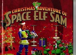 The Christmas Adventure of Space Elf Sam Book Audrey Wood $4.99