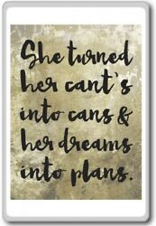 She Turned Her Cant's Into Cans And Her Dreams Into Plans – Motivational Quot...