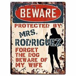PPBW 0009 Beware Protected by MRS. RODRIGUEZ Rustic Chic Sign Funny Gift Ideas $19.95