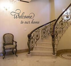 WELCOME TO OUR HOME VINYL WALL DECAL STICKER QUOTE DECOR WORDS SIGN LETTERING $11.26