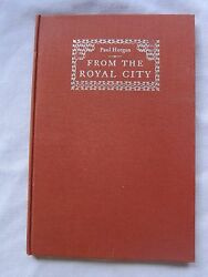 Old Book From The Royal City by Paul Horgan 1936  VGC