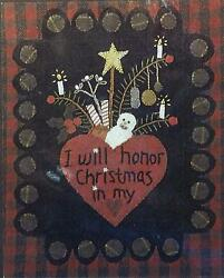 I Will Honor Christmas In My Heart Wool Applique Penny Rug Table Mat Pattern