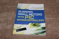 Running Small Motors with PIC Microcontrollers Paperback or Softback $21.99