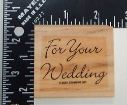 Stampin Up For Your Wedding Rubber Stamp