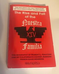 The Rise And Fall of The Nuestra Familia EXTREAMLY RARE BOOK Out of Print
