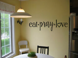 EAT PRAY LOVE KITCHEN CAFE DINER VINYL WALL DECAL RELIGIOUS WORDS STICKER $7.95