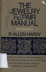 THE JEWELRY REPAIR MANUAL BY R. ALLEN HARDY- BOOK