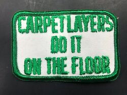 Carpet Layers Do It On The Floor Vintage Embroidered Patch Hippie 70s Sew On NOS $6.00